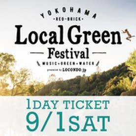 ローカル グリーン フェスティバル Local Green Festival 9/1(土)【返品不可商品】