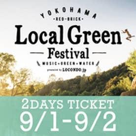 ローカル グリーン フェスティバル Local Green Festival  2DAYS 【返品不可商品】